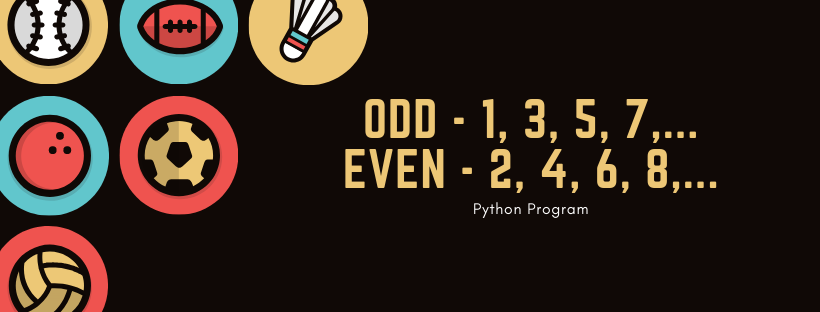 Python Program to Check Odd Even Number