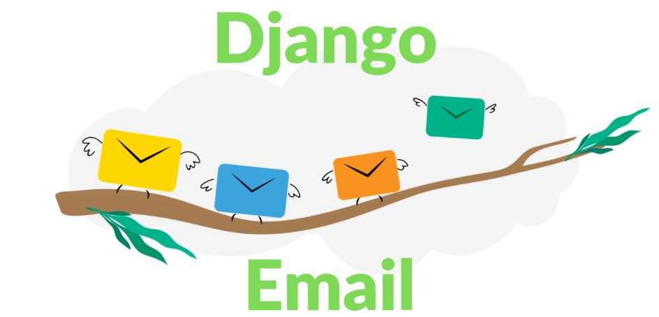 How to Send Email in Django Email