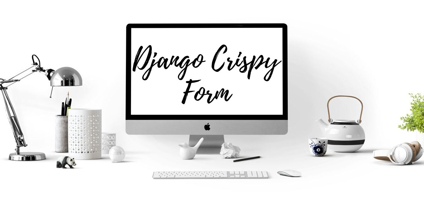 How to use Django Crispy Form