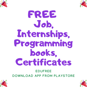 FREE Job, Internships, Programming books, Certificates